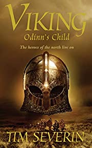 Odinn's Child: The Heroes of the North…