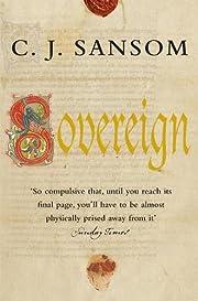 Sovereign (Matthew Shardlake 3) – tekijä:…