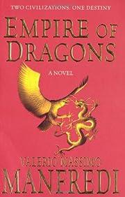 Empire of Dragons de Valerio Manfredi