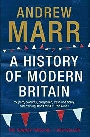 A History of Modern Britain door Andrew Marr
