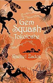 Gem Squash Tokoloshe av Rachel Zadok