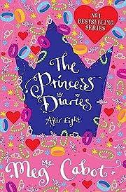 The Princess Diaries 8. After Eight de Meg…