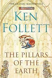 Pillars Of The Earth – tekijä: Ken…