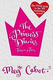The Princess Diaries: Ten Out of Ten de M.…