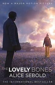 The Lovely Bones: A Novel. Alice Sebold by…