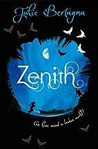 Zenith by Julie Bertagna