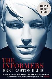 The Informers. Bret Easton Ellis af Bret…