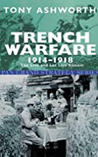 Trench Warfare 1914-18: The Live And Let…