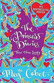 The Princess Diaries: Third Time Lucky de…