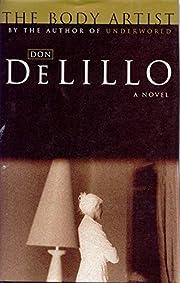 The Body Artist de Don DeLillo