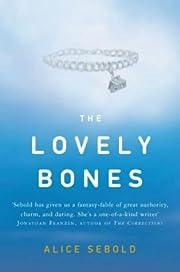 The lovely bones : a novel av Alice. Sebold