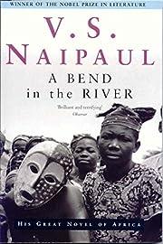 A Bend in the River por V.S. Naipaul