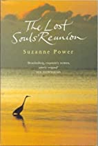 The Lost Souls' Reunion by Suzanne Power