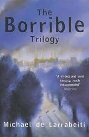 The Borrible Trilogy 'the Borribles', 'the…