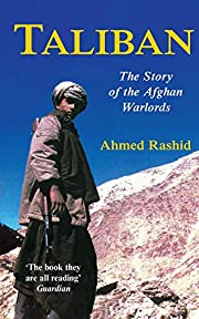 Taliban : The Story of Afghan's War…