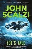 Zoe's tale / John Scalzi