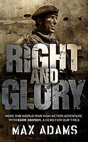 Right and Glory (Eddie Dawson) por Max Adams