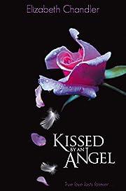Kissed by an Angel af Elizabeth Chandler