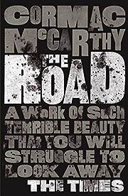 The Road. Cormac McCarthy por Cormac…