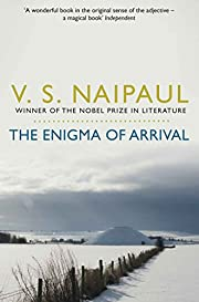 The Enigma of Arrival: A Novel in Five…