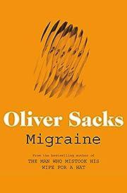 Migraine av Oliver W. Sacks