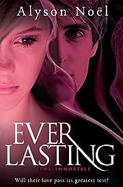 Everlasting. Alyson Nol (Immortals) por…