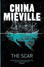 The Scar (New Crobuzon 2) de China Mieville