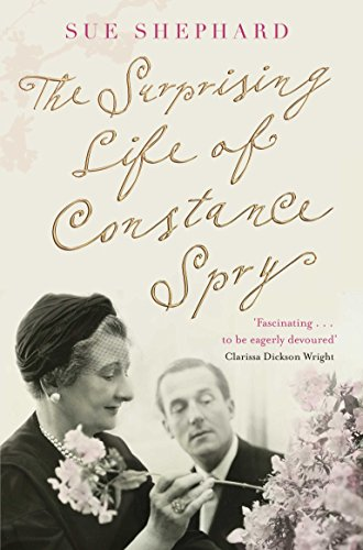 The surprising life of Constance Spry /
