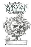 Norman Mailer : a critical study / Jean Radford