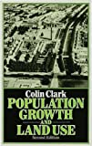 Population growth and land use / Colin Clark