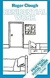 Residential work / Roger Clough