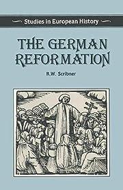 The German Reformation (Studies in European…