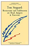 Tom Stoppard : Rosencrantz and Guildenstern are dead, Jumpers, Travesties : a casebook / edited by T. Bareham