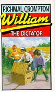 William the Dictator de Richmal Crompton