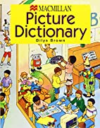 The Macmillan Primary Picture Dictionary by…