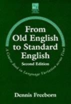From Old English to Standard English…