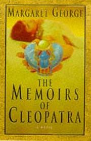 The Memoirs Of Cleopatra af Margaret George