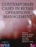 Contemporary cases in retail operations / edited by Brenda M. Oldfield ... [et al.]
