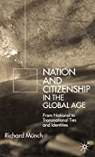 Nations and Citizenship in the Global Age:…