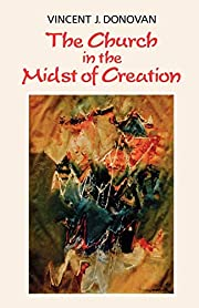 The Church in the Midst of Creation por…