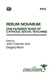 Concilium 1991/5 Rerum Novarum: 100 Years of…