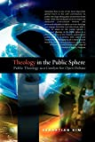 Theology in the Public Sphere: Public Theology as a Catalyst for Open Debate book cover
