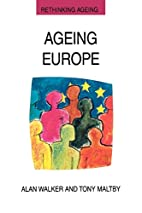 Ageing Europe. (Rethinking Ageing Series) by…