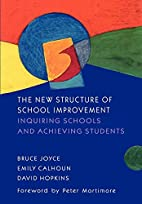 The New Structure of School Improvement:…
