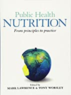 Public Health Nutrition by Mark Lawrence