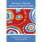 Nursing in Child and Adolescent Mental Health