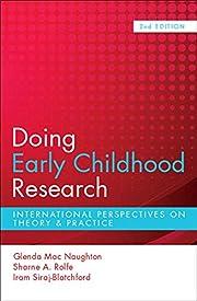 Doing Early Childhood Research de Glenda Mac…