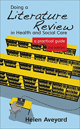 Aveyard 2010 doing a literature review in health and social care
