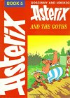 Asterix and the Goths (Book 5) por L.…