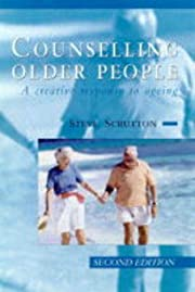 Counselling Older People: A Creative…
